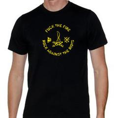 F**k The Fire T-shirt