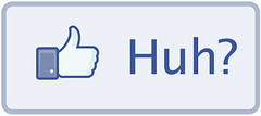 Facebook Huh? Button