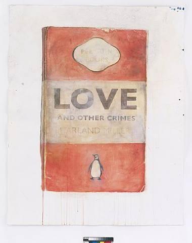 Harland Miller, Love and Other Crimes, 2008, Watercolor on paper