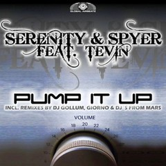Serenity & Spyer Feat. Tevin – Pump It Up