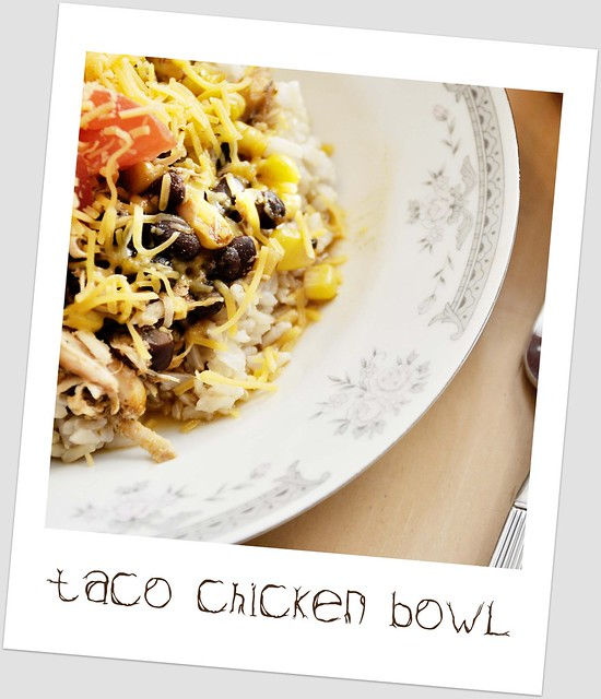 taco chicken bowl