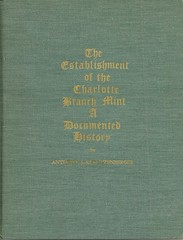 Stautzenberger, Establishment of the Charlotte Branch Mint