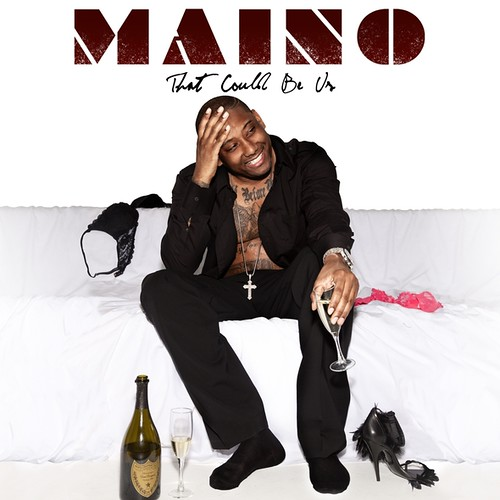 Maino-That Could Be Us