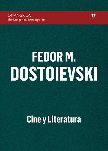 Fedor M. Dostoievski. Cine y Literatura