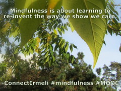 #Mindfulness is about learning to re-invent......