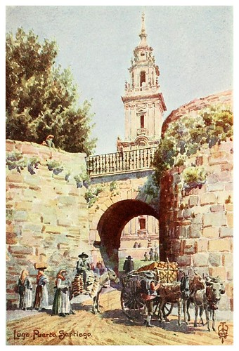 20-Lugo puerta de Santiago-Northern Spain painted and described-1906- Edgar Thomas Ainger