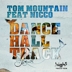 Tom Mountain Feat. Nicco – Dance Hall Track