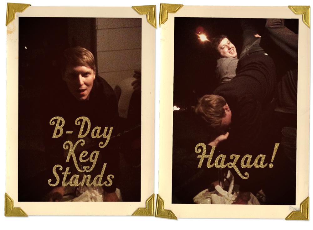 Golden B-Day Keg Stand