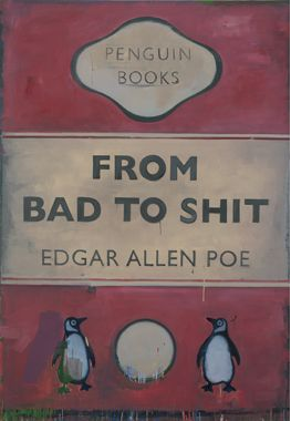 Harland Miller, From Bad to Shit, 2008, Oil on canvas