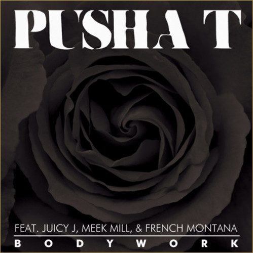 6195010164 74b23484fb - Pusha T ft. Juicy J, Meek Mill & French Montana - Bodywork