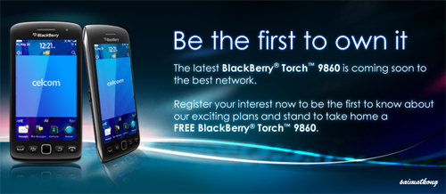 Celcom exclusively launches the new BlackBerry® Torch™ 9860