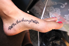 Be the Change Tattoo (becca.peterson26) Tags: girl tattoo canon foot becca words quote peterson bethechange tameron 1024mm t1i