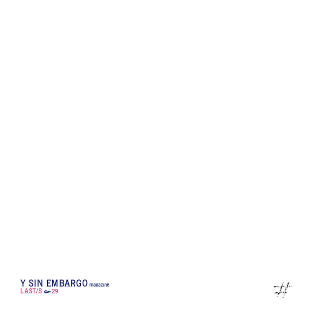 Y SIN EMBARGO magazine Last/s, #29 (new! published!)