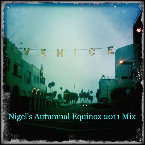 Nigel's Autumnal Equiniox 2011 Mix
