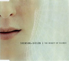 Svenson & Gielen – The Beauty Of Silence