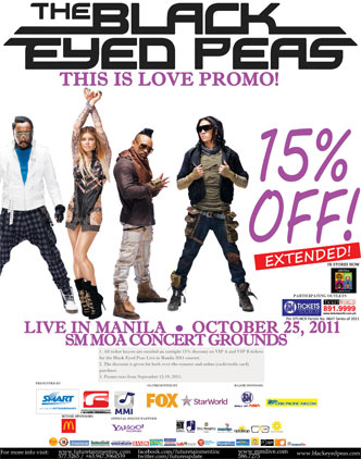 Black Eyed Peas Live in Manila on October 25, 2011 - This is Love 3-day Sale - 15% Off on VIP-A and VIP B Tickets!