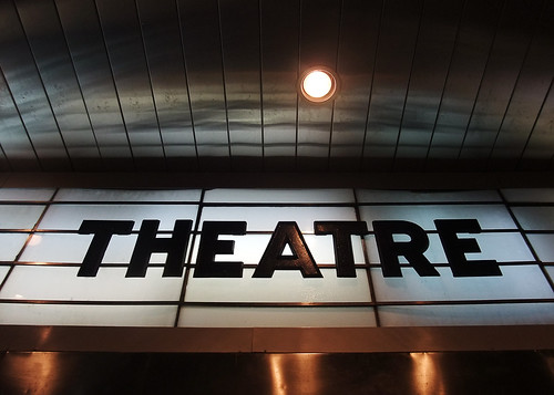 Theatre: It just feels more special spelled this way - #263/365 by PJMixer