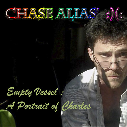 Chase Alias', Empty Vessel:  A Portrait of Charles by Chase Alias :)(: