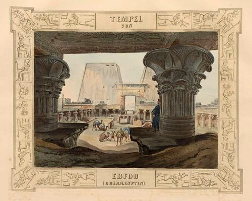 007-Templo de Edfou en Alto Egipto-Malerische Ansichten aus dem Orient-1839-1840- Heinrich von Mayr-© Bayerische Staatsbibliothek