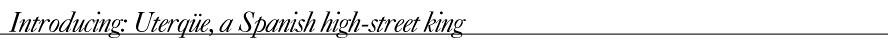 Introducing- Uterqüe, a Spanish high-street king