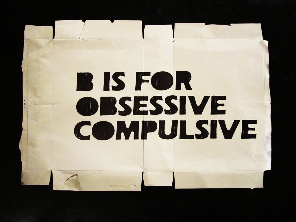 b is for... obsessive compulsive