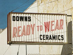 Ready to wear (jimsawthat) Tags: downs ceramics kansas enhanced smalltown readytowear vintagesigns us24 plasticsigns