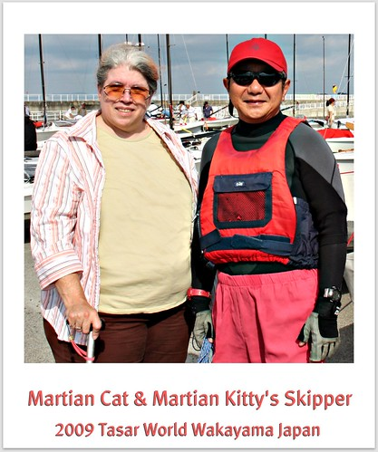 Martian Cat & Martian Kitty's Skipper ~ 2009 Tasar World Wakayama Japan