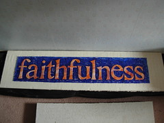 Faithfulness: Fruit of the Spirit Commission