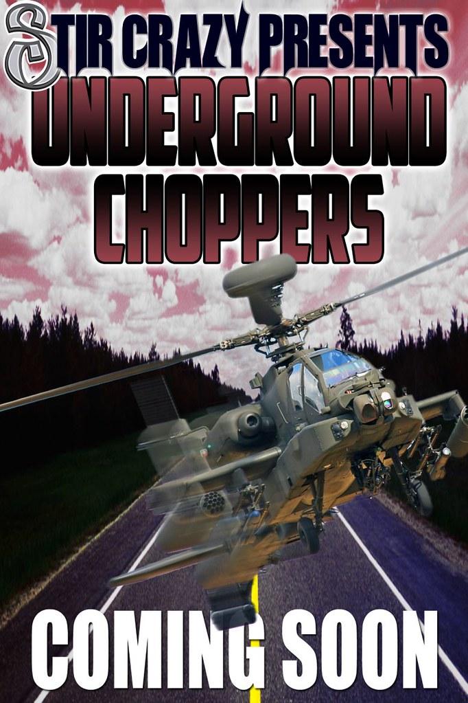 Stir Crazy Underground Choppers  !!!!