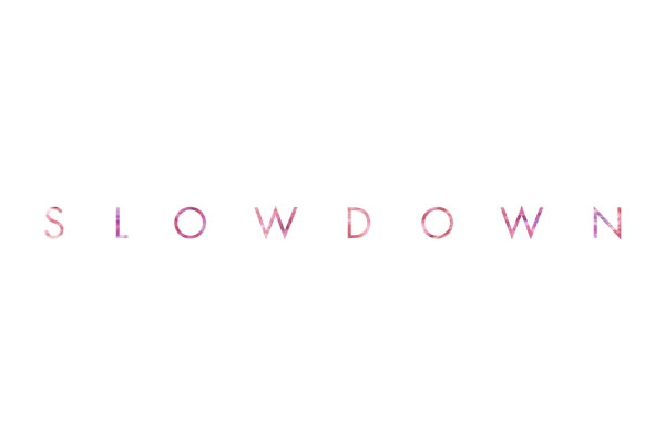 slowdown