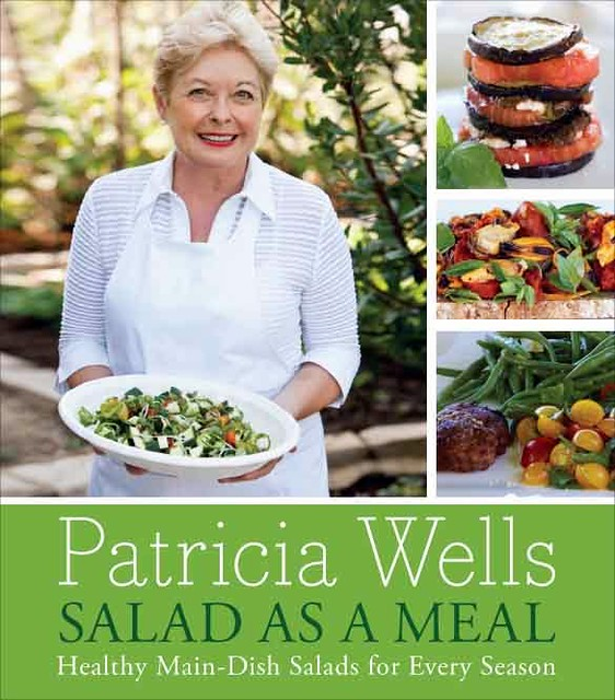 Patricia Wells Salad as a Meal
