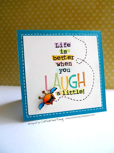 Life is better when you laugh a little