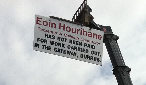 Eoin Hourihane Carpenter & Building Contractor Has not been paid for work carried out, in The Gateway, Durrus