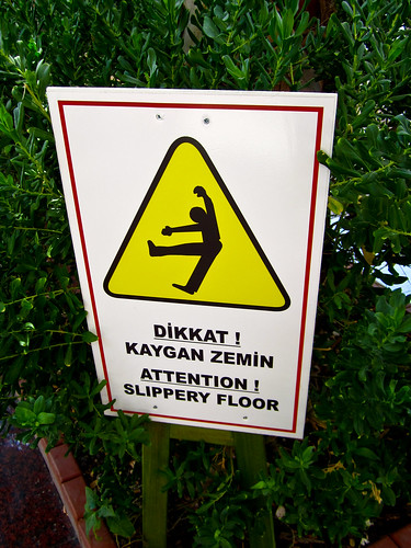 Caution Slick!  Bodrum Turkey