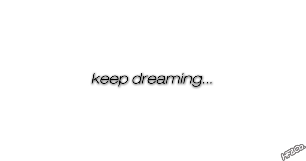 keepdreaming