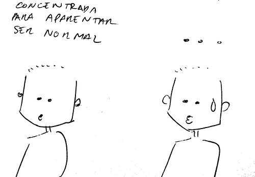 """Dibupensamiento: """"Concentrada para aparentar ser normal ..."""""""