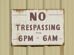 THESE NO TRESPASSING SIGNS DRIVE ME CRAZY (NC Cigany) Tags: old sign wall warning nc neglected rusty wilmington 5415