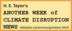 H.E.Taylor's Climate Disruption News