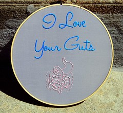 I Love Your Guts Embroidery Hoop Art