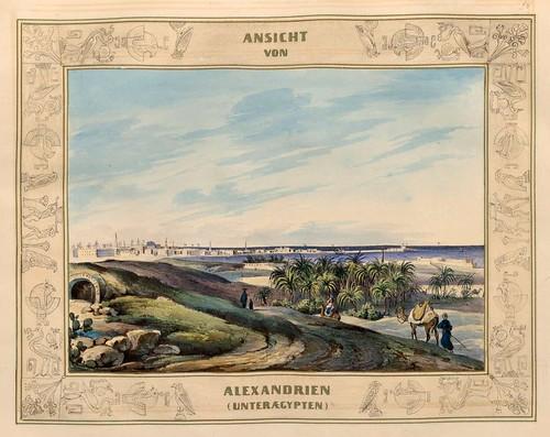 012-Vista de Alejandria en el Bajo Egipto-Malerische Ansichten aus dem Orient-1839-1840- Heinrich von Mayr-© Bayerische Staatsbibliothek