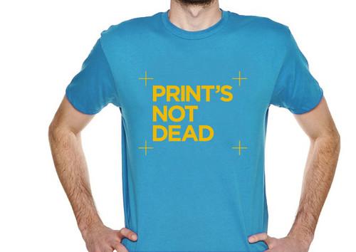 Print's Not Dead C