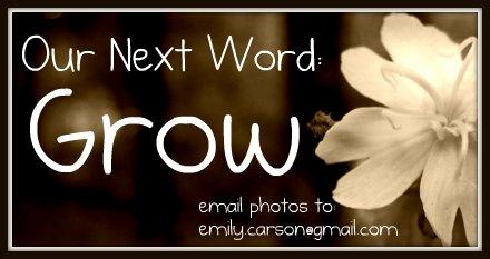 Next Word, Grow