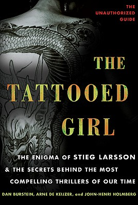 Dan Burstein, Arne de Keijzer and John-Henri Holmberg, The Tattooed Girld