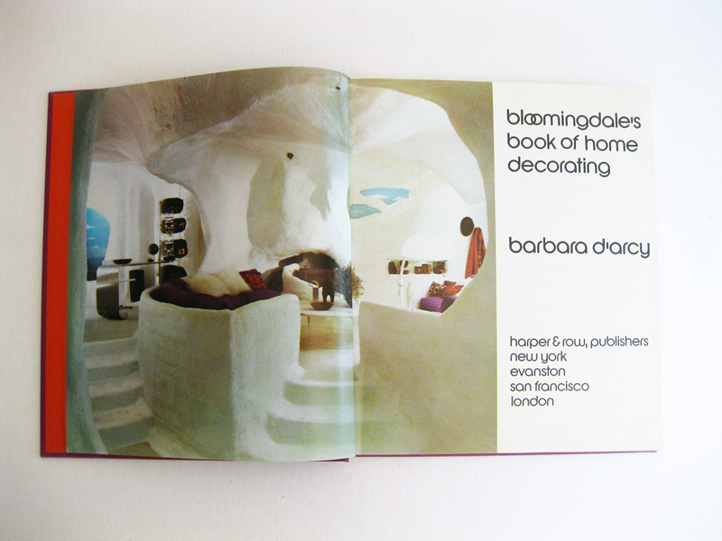 Bloomingdale's Book of Home Decorating, First Edition, 1973