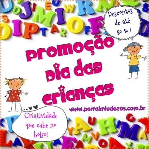 Promoção Dia Das Crianças by Miudezas by miudezas_miudezas