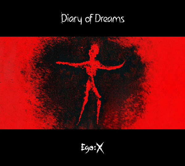 DIARY OF DREAMS: Ego X (Accession Records 2011)