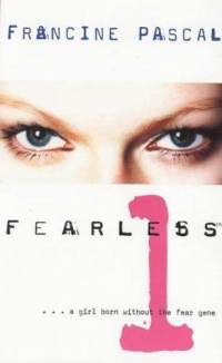 "Book cover for Fearless #1 by Francine Pascal. The cover is white with a photo strip of only a pale woman's blue eyes about halfway up. There is a giant pink ""1"" on the bottom half of the cover."
