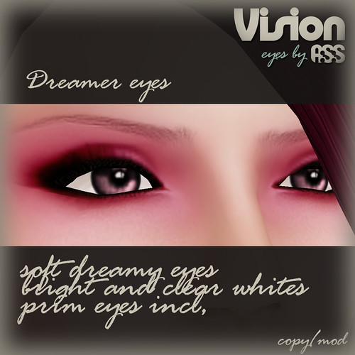 Vision by A:S:S - Dreamer eyes