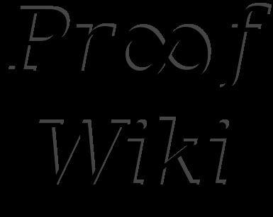 ProofWiki, el wiki de las demostraciones matemáticas