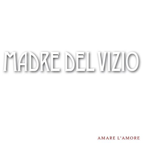 MADRE DEL VIZIO: Amare L'Amore (Cathedral Music 2011)